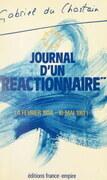 Journal d'un réactionnaire (6 février 1934 - 10 mai 1981)