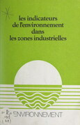 Les indicateurs de l'environnement dans les zones industrielles