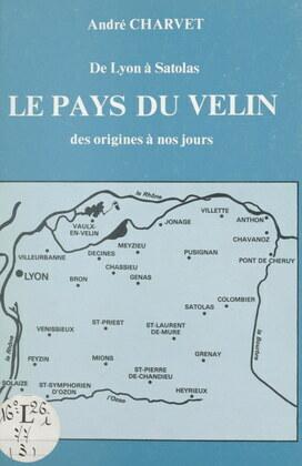De Lyon à Satolas : le pays du Velin