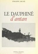 Le Dauphiné d'Antan
