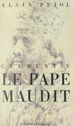 Le Pape maudit, Clément V