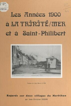 Les années 1900 à la Trinité-sur-Mer et à Saint-Philibert