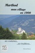 Marthod : mon village en 1900