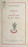 Préface à la Révolution du XXe siècle