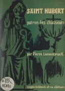 Saint Hubert, patron des chasseurs