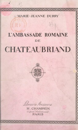 L'ambassade romaine de Châteaubriand