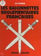Les baïonnettes réglementaires françaises