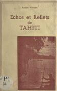 Échos et reflets de Tahiti
