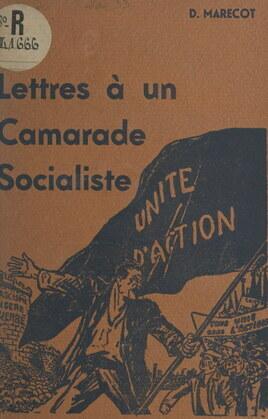 Lettres à un camarade socialiste