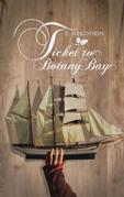 Ticket to Botany Bay