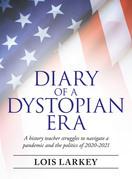 Diary of a Dystopian Era
