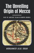 The Unveiling                      Origin of Mecca