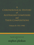 A Chronological History of Australian Composers and Their Compositions 1901-2020