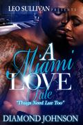 A Miami Love Tale