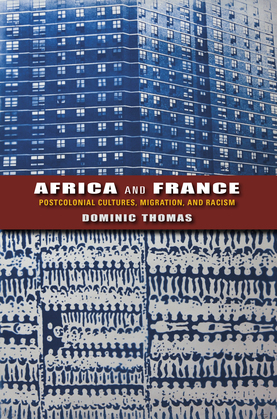 Africa and France: Postcolonial Cultures, Migration, and Racism