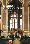 La Belgique et les traités de paix