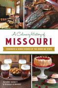 A Culinary History of Missouri