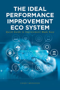 The Ideal Performance Improvement Eco System