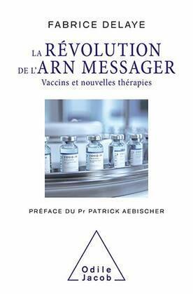 La Révolution de l'ARN messager