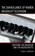 The Surveillance of Women on Reality Television