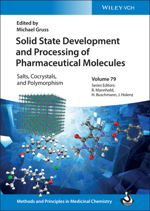 Solid State Development and Processing of Pharmaceutical Molecules