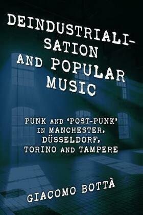 Deindustrialisation and Popular Music