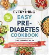 The Everything Easy Pre-Diabetes Cookbook