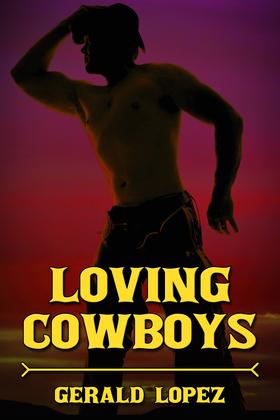 Loving Cowboys