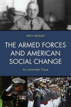 The Armed Forces and American Social Change