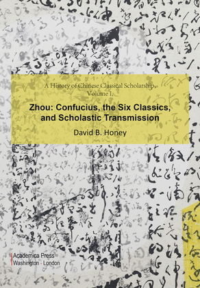 A History of Chinese Classical Scholarship, Volume I, Zhou