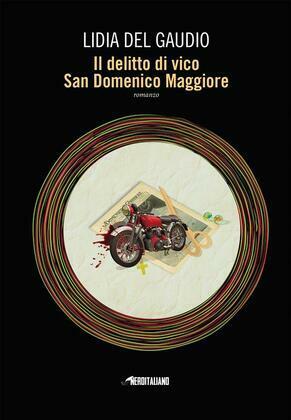 Il delitto di vico San Domenico Maggiore