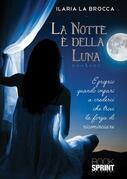 La notte è della luna