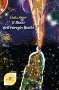 Il dono dell'energia fluida