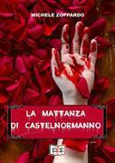 La mattanza di Castelnormanno