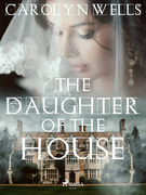 The Daughter of the House