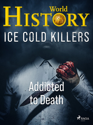 Ice Cold Killers - Addicted to Death