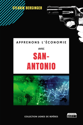Apprenons l'économie avec San-Antonio