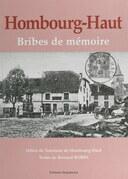 Hombourg-Haut, bribes de mémoire : le temps immobile, 1890-1950