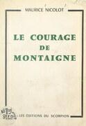 Le courage de Montaigne