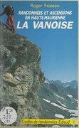 Randonnées et ascensions en Haute-Maurienne, La Vanoise