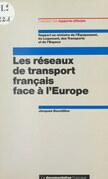 Les réseaux de transport français face à l'Europe