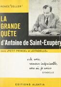 """La grande quête d'Antoine de Saint-Exupéry dans """"Le petit prince"""" et """"Citadelle"""""""