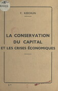 La conservation du capital et les crises économiques