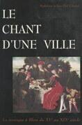 Le chant d'une ville : la musique à Blois, du XVe au XIXe siècle