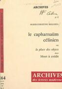 """Le Capharnaüm célinien ou la place des objets dans """"Mort à crédit"""""""