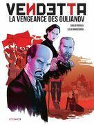 Vendetta la vengeance des Oulianov