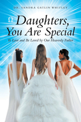 Daughters, You Are Special