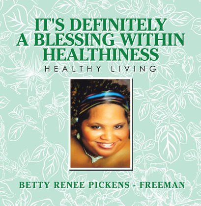 It's Definitely a Blessing Within Healthiness
