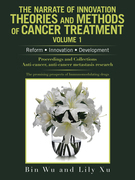 The Narrate of Innovation Theories and Methods of Cancer Treatment