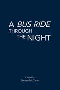 A Bus Ride Through the Night